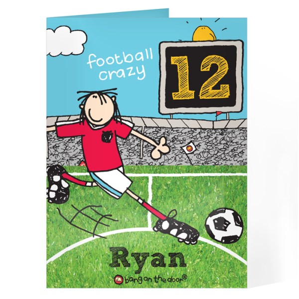 Personalised Bang On The Door Football Crazy Age Card