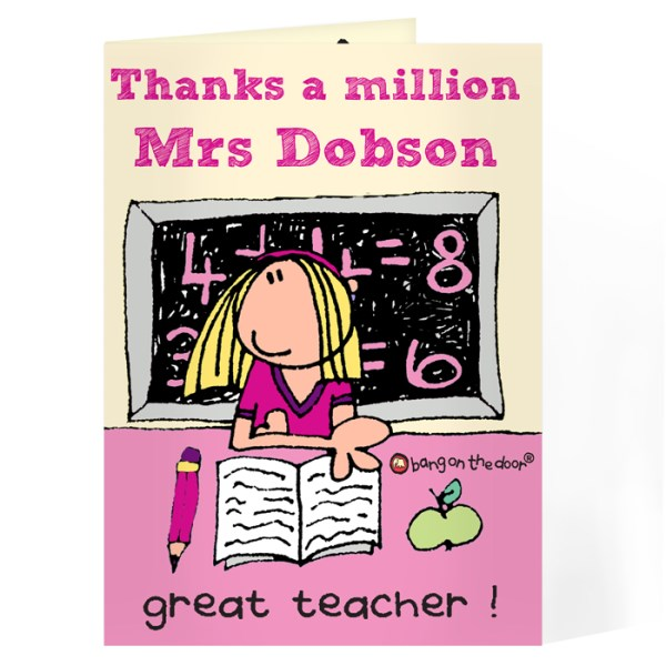 Bang On The Door Teacher Female Card
