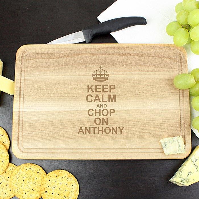 Keep Calm & Chop On Large Chopping Board
