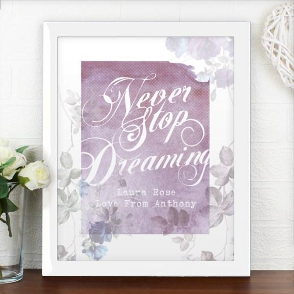 'Never Stop Dreaming' White Framed Poster Print