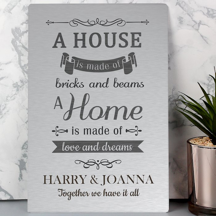 'A House Is Made Of...' Metal Sign