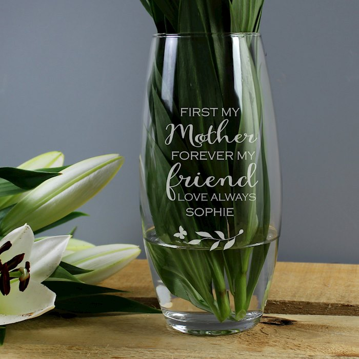 'First My Mother, Forever My Friend' Bullet Vase