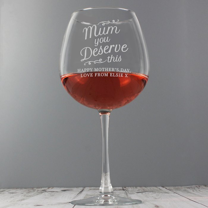 'Mum You Deserve This' Gin Balloon Glass