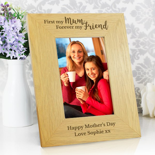 Oak Finish 'First My Mum, Forever My Friend' 4x6 Photo Frame