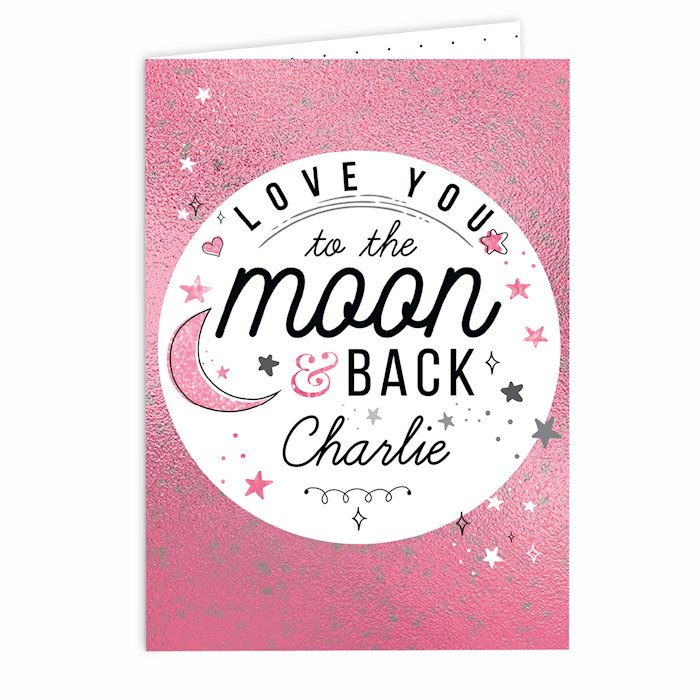 To The Moon & Back Pink Card