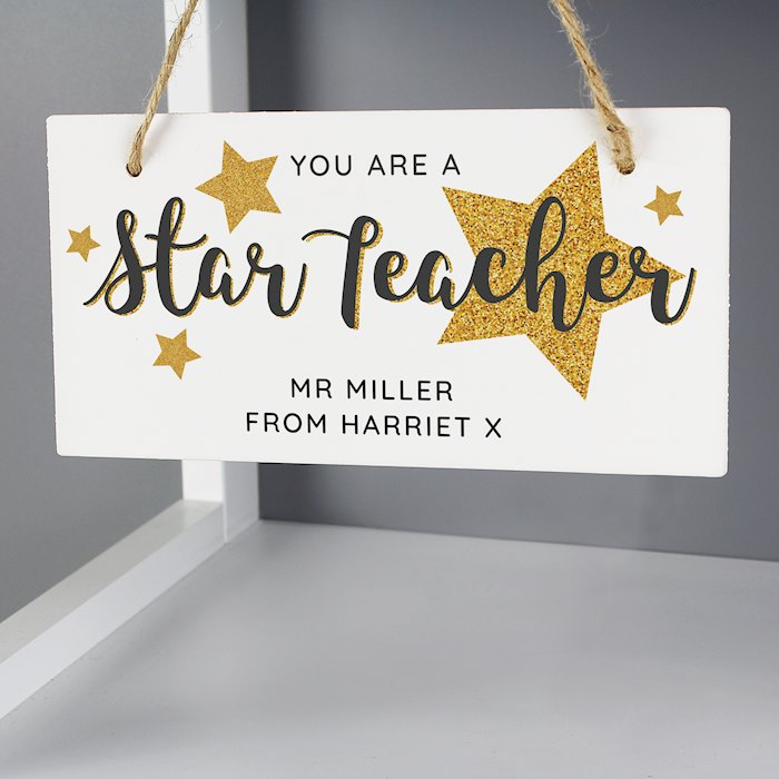 """You Are A Star Teacher"" Wooden Sign"